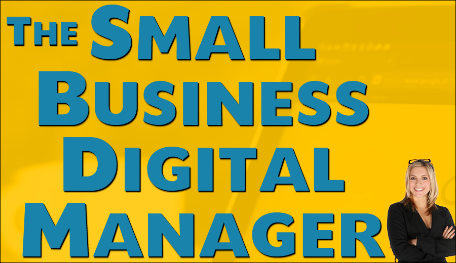 The Small Business Digital Manager
